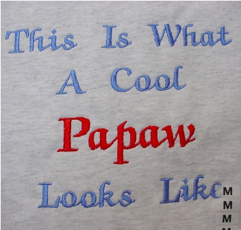 This Is What A Cool Papaw Looks Like Tee