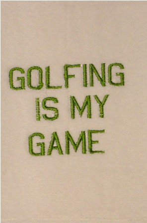 Golfing is My Game Towel