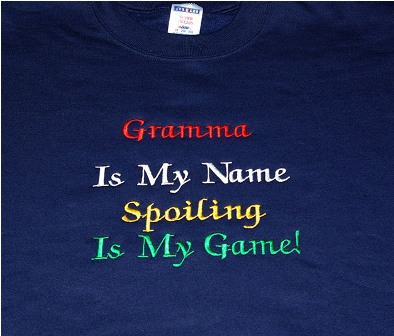 Gramma Is My Name Sweatshirt