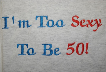 I'm Too Sexy To Be 50 Apron