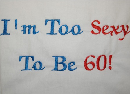 I'm Too Sexy To Be 60 Apron