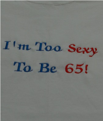 I'm Too Sexy To Be 65 Apron