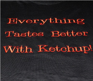 Everything Tastes Better Wiith Ketchup Apron